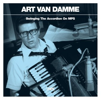 Art van Damme · Swinging The Accordion On MPS