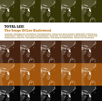 Total Lee! The Songs Of Lee Hazlewood