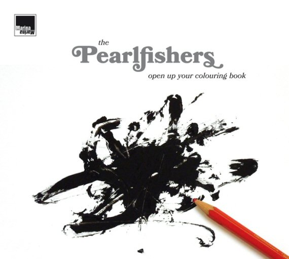 The Pearlfishers · Open Up Your Colouring Book