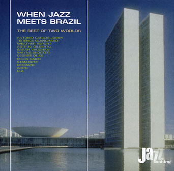 VA: When Jazz Meets Brazil - The Best Of Two Worlds