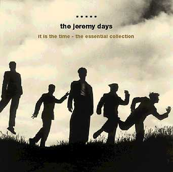 The Jeremy Days: It Is The Time - the essential collection