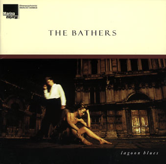 The Bathers: Lagoon Blues