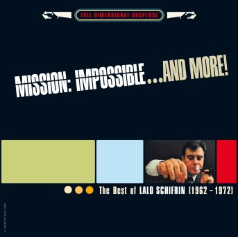 Lalo Schifrin: Mission: Impossible...And More