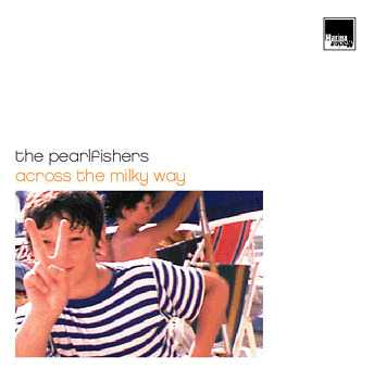 The Pearlfishers: Across the Milky Way