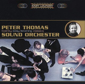 Peter Thomas Sound Orchester: Easy Loungin'