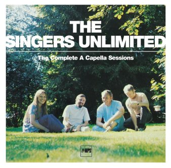 The Singers Unlimited · The Complete A Capella Sessions